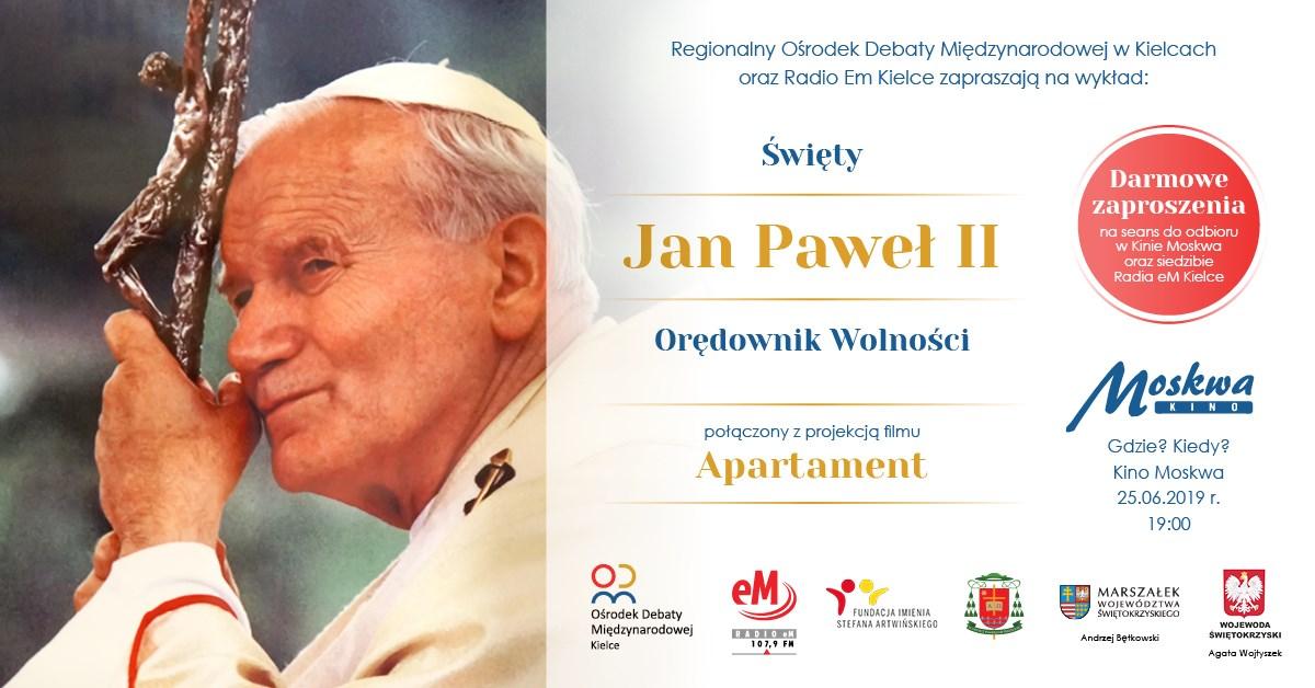 Jan Paweł II Orędownik Wolności