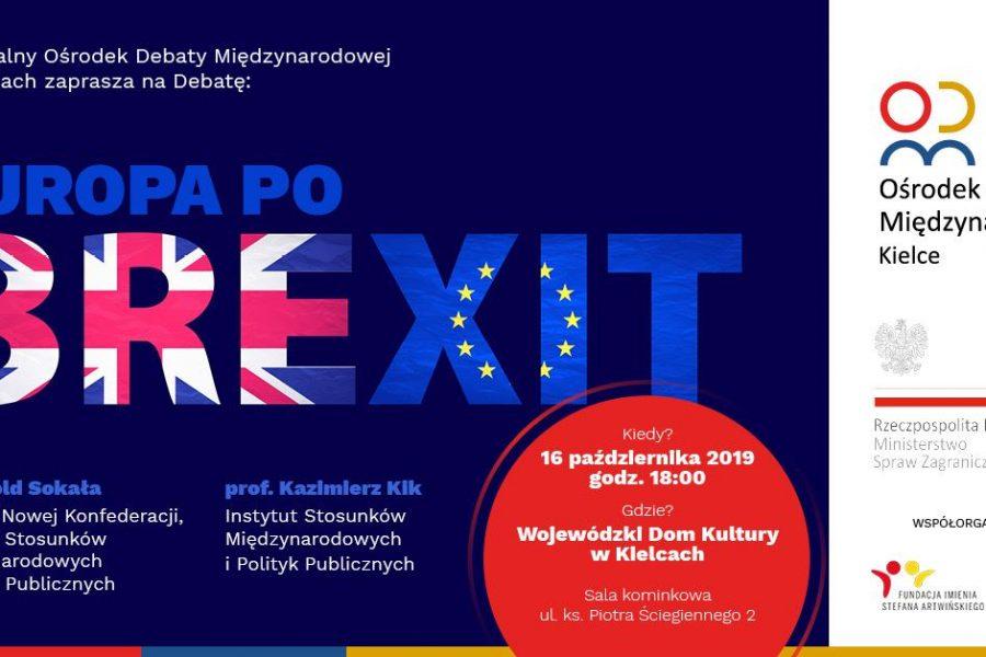 """Debata """"Europa po Brexit"""" 16.10.2019 godz. 18 WDK Kielce"""