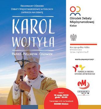 Debata Karol Wojtyła – papież, pielgrzym, człowiek