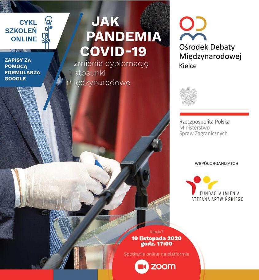 ,,Jak pandemia Covid-19 zmienia dyplomację i stosunki międzynarodowe''