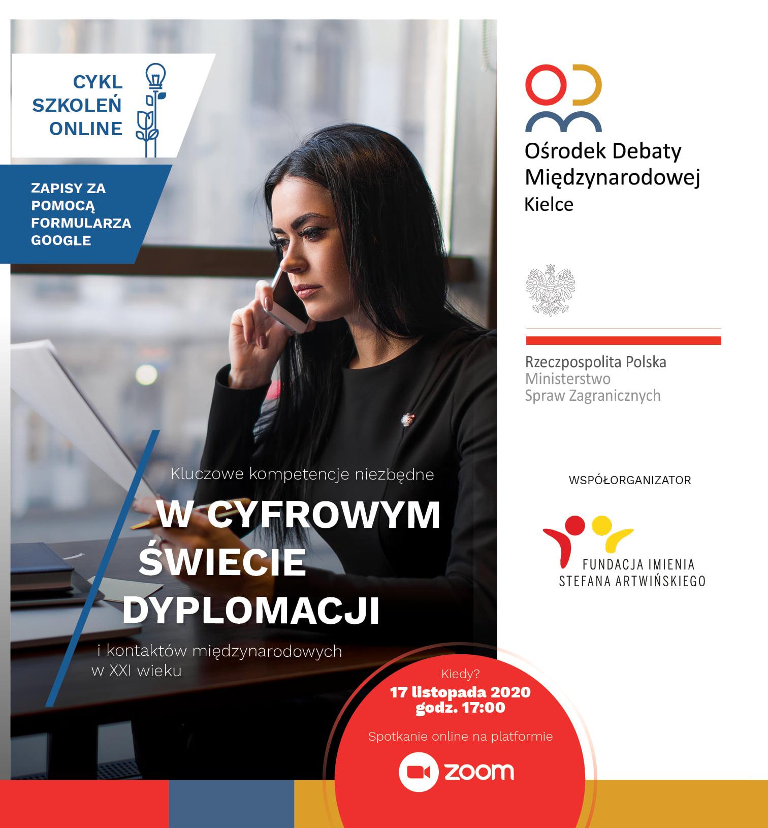 """""""Kluczowe kompetencje niezbędne w cyfrowym świecie dyplomacji i kontaktów międzynarodowych w XXI wieku. """""""