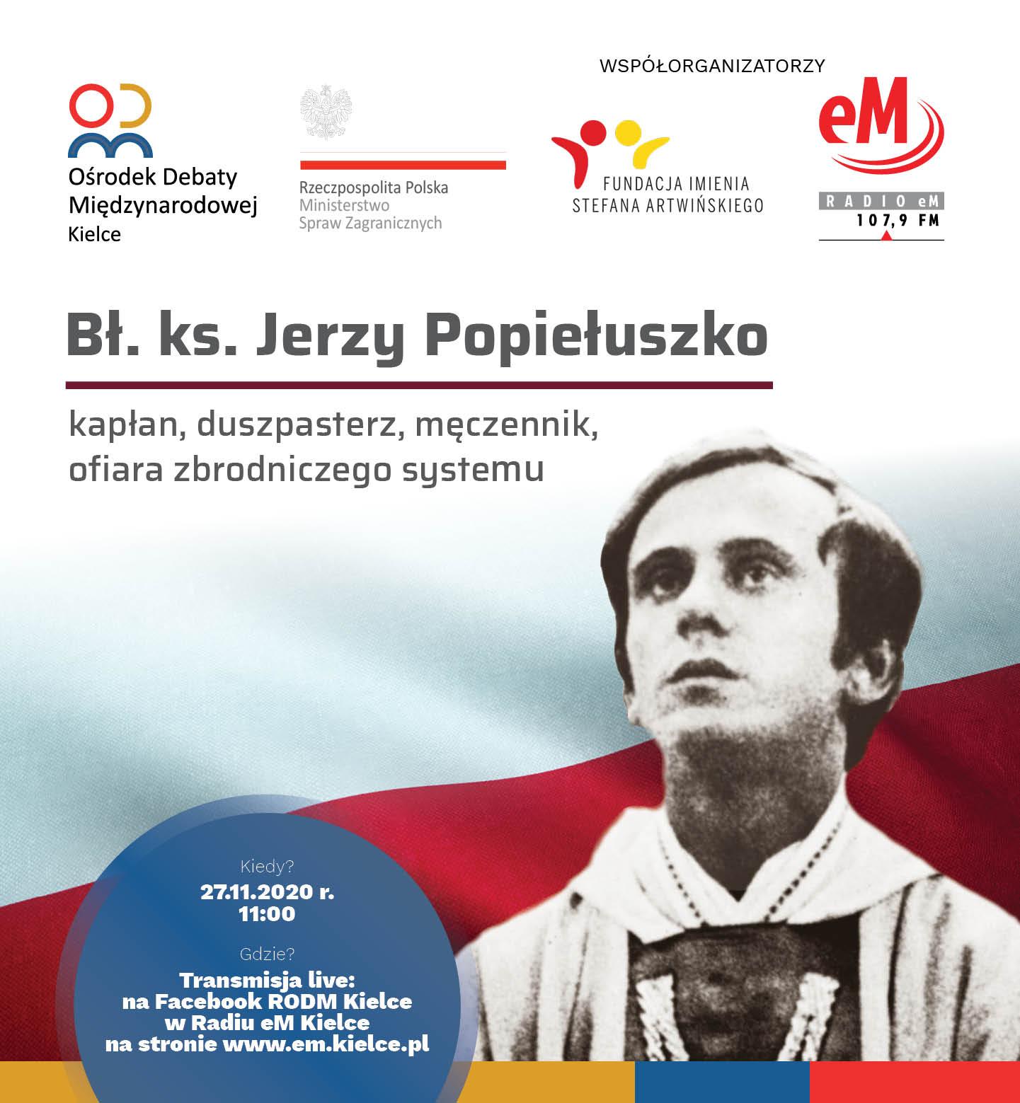 Błogosławiony ks. Jerzy Popiełuszko – kapłan, duszpasterz, męczennik, ofiara zbrodniczego systemu