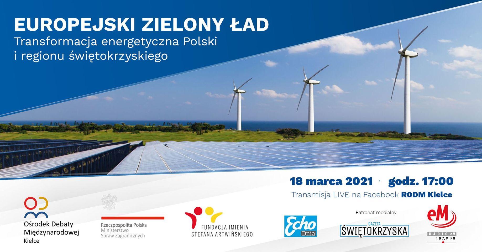 Europejski Zielony Ład, a transformacja energetyczna Polski i regionu świętokrzyskiego